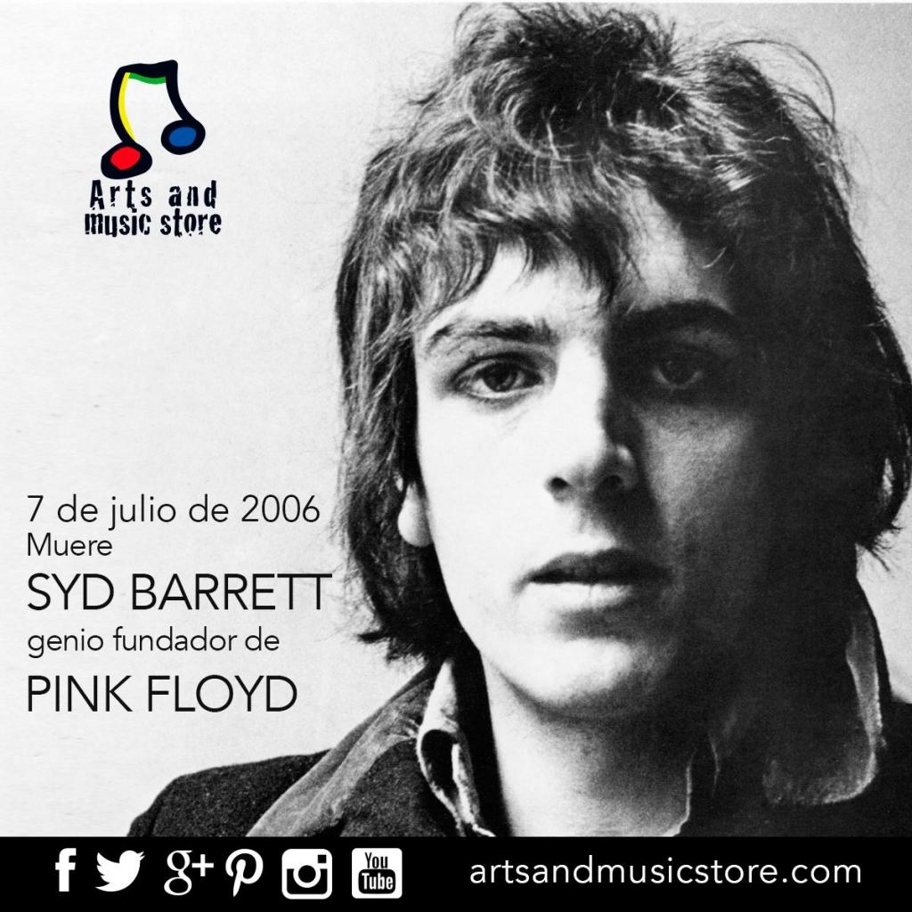 7 de julio de 2006 muere Syd Barrett, genio fundador de Pink Floyd
