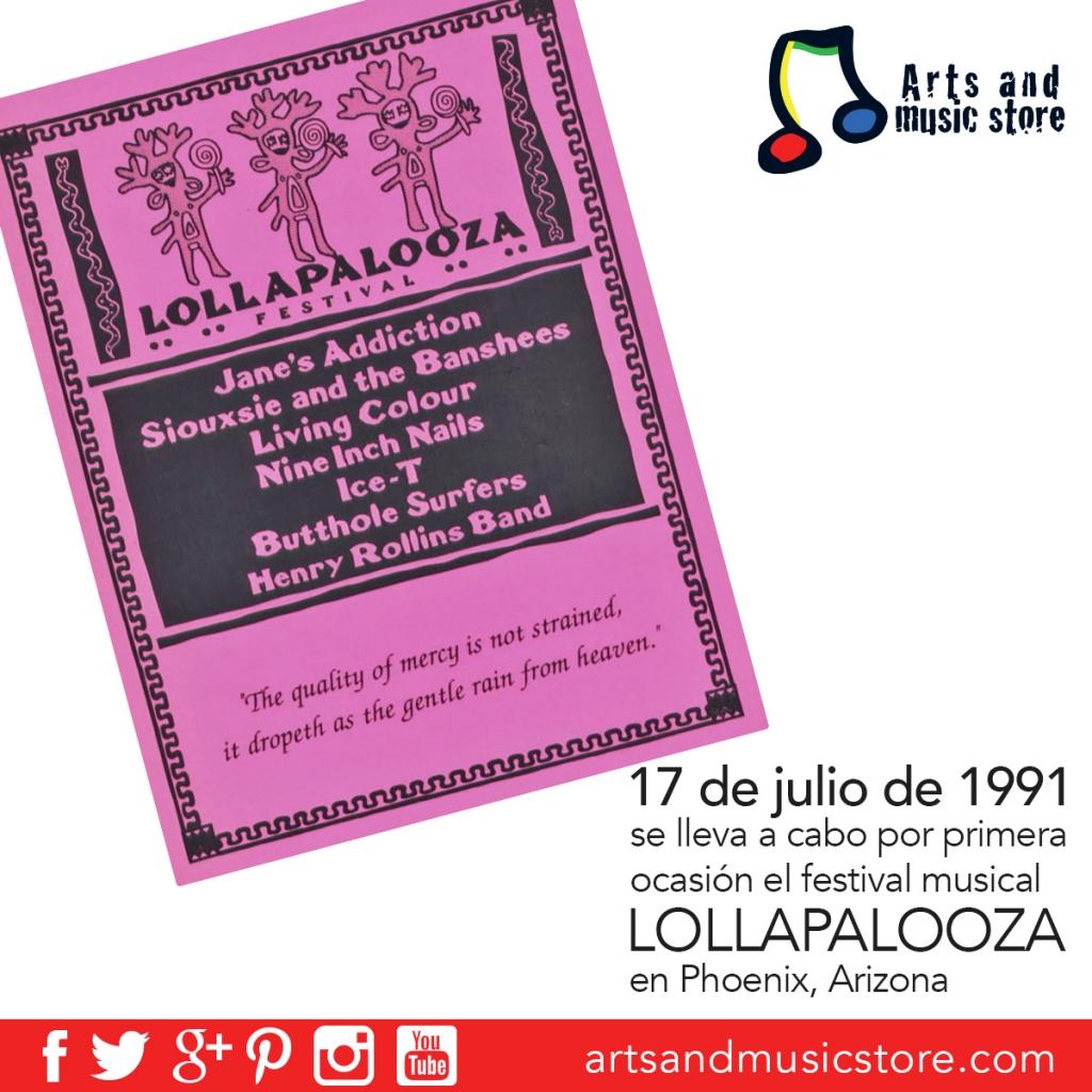 17 de julio de 1991 se realiza el primer Lollapalooza